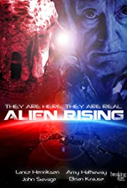 Alien Rising (2013) Poster - Movie Forum, Cast, Reviews