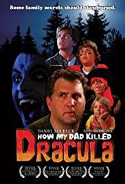 How My Dad Killed Dracula Poster