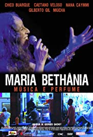 Maria Bethania: Music Is Perfume Poster