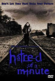 Hatred of a Minute (2002) Poster - Movie Forum, Cast, Reviews