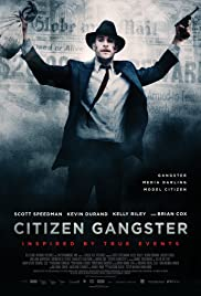 Citizen Gangster (2011) Poster - Movie Forum, Cast, Reviews