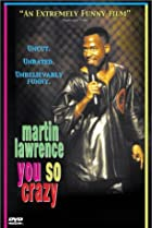 Image of Martin Lawrence: You So Crazy
