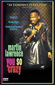 Martin Lawrence: You So Crazy (1994)