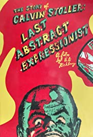 The Story of Calvin Stoller, Last Abstract Expressionist Poster