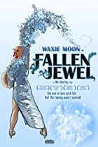 Image of Waxie Moon in Fallen Jewel