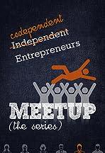 Meetup: The Series