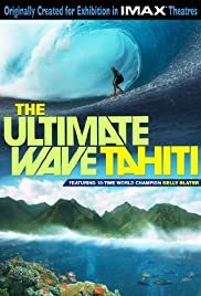 The Ultimate Wave Tahiti (2010) Poster - Movie Forum, Cast, Reviews