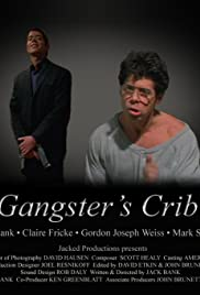 Gangster's Crib Poster