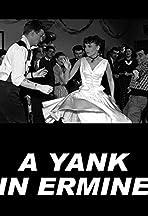 A Yank in Ermine