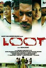 Loot(2012) Poster - Movie Forum, Cast, Reviews