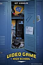 Image of Video Game High School