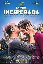 La vida inesperada(2013) Poster - Movie Forum, Cast, Reviews