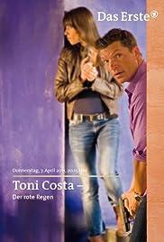 Toni Costa: Kommissar auf Ibiza - Der rote Regen Poster
