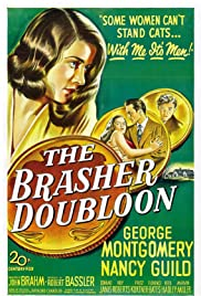 The Brasher Doubloon (1947) Poster - Movie Forum, Cast, Reviews