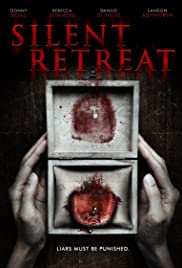 Silent Retreat(2016) Poster - Movie Forum, Cast, Reviews
