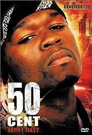 50 Cent: Shoot First Poster