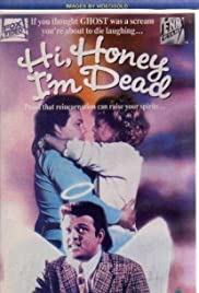 Hi Honey - I'm Dead Poster