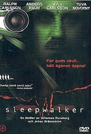 Sleepwalker(2000) Poster - Movie Forum, Cast, Reviews