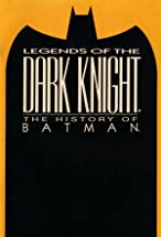 Primary image for Legends of the Dark Knight: The History of Batman