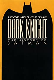 Legends of the Dark Knight: The History of Batman (2005) Poster - Movie Forum, Cast, Reviews