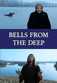 Glocken aus der Tiefe - Glaube und Aberglaube in Rußland(1993) Poster - Movie Forum, Cast, Reviews