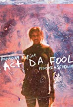 Act Da Fool