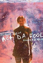 Act Da Fool Poster