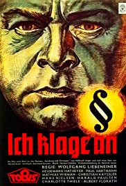 Ich klage an (1941) Poster - Movie Forum, Cast, Reviews