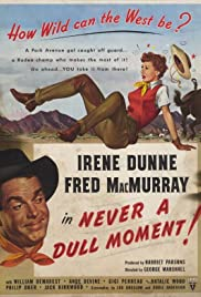 Never a Dull Moment (1950) Poster - Movie Forum, Cast, Reviews