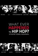 What Ever Happened to Hip Hop?