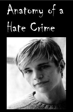 Anatomy of a Hate Crime