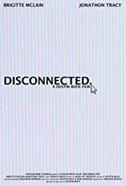 Disconnected (2014) - Short, Drama.