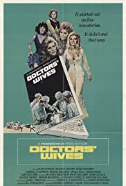 Doctors' Wives (1971) Poster - Movie Forum, Cast, Reviews