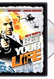 Bet Your Life (2004) Poster - Movie Forum, Cast, Reviews