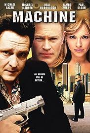 Machine(2007) Poster - Movie Forum, Cast, Reviews