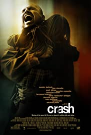 Crash (2004) Poster - Movie Forum, Cast, Reviews
