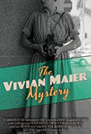 The Vivian Maier Mystery(2013) Poster - Movie Forum, Cast, Reviews