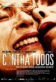 Contra Todos(2004) Poster - Movie Forum, Cast, Reviews