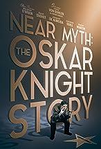 Primary image for Near Myth: The Oskar Knight Story