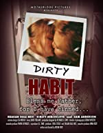 Dirty Habit(2006)