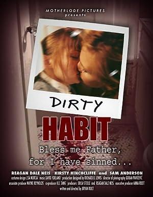 Dirty Habit (2006)
