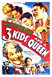Three Kids and a Queen Poster
