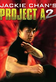 Project A 2 (1987) Poster - Movie Forum, Cast, Reviews