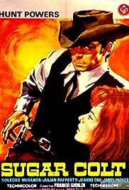 Sugar Colt(1966) Poster - Movie Forum, Cast, Reviews