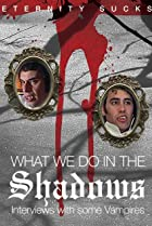 Image of What We Do in the Shadows: Interviews with Some Vampires