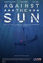 Against the Sun (2014) Poster - Movie Forum, Cast, Reviews