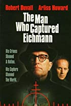 Image of The Man Who Captured Eichmann