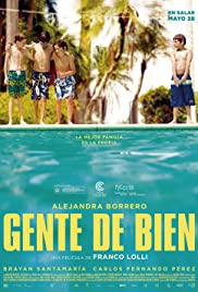 Gente de bien(2014) Poster - Movie Forum, Cast, Reviews