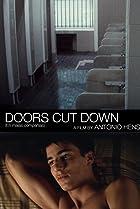 Image of Doors Cut Down
