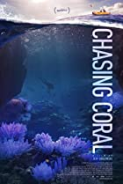 Chasing Coral (2017) Poster